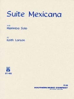 Keith Larson - Suite Mexicana - Partition - di-arezzo.fr