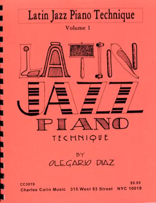 Olegario Diaz - Latin Jazz Piano Technique - Sheet Music - di-arezzo.com