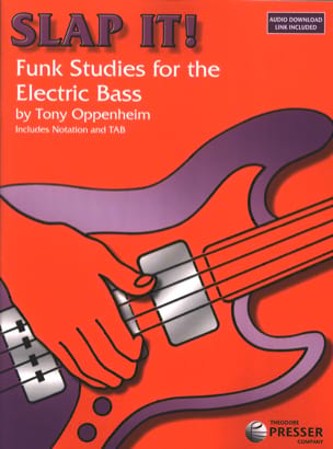 Tony Oppenheim - Slap It Funk Studies For The Electric Bass - Sheet Music - di-arezzo.co.uk