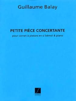 Guillaume Balay - Petite Pièce Concertante - Partition - di-arezzo.fr