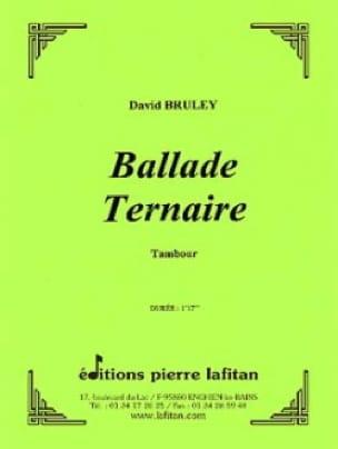 Ballade Ternaire David Bruley Partition Caisse-claire - laflutedepan