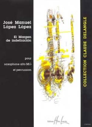 El Margen de Indefinicion - Lopez José Manuel Lopez - laflutedepan.com
