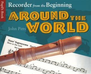 Recorder From The Beginning - Around The World John Pitts laflutedepan