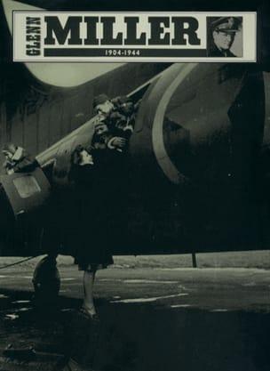 Glenn Miller - 1904-1944 - Partition - di-arezzo.fr