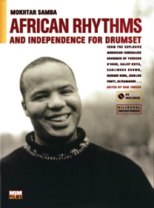Mokhthar Samba - African Rhythms And Independence For Drumset - Sheet Music - di-arezzo.co.uk