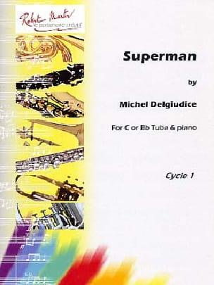 Michel Del Giudice - Superman - Sheet Music - di-arezzo.com