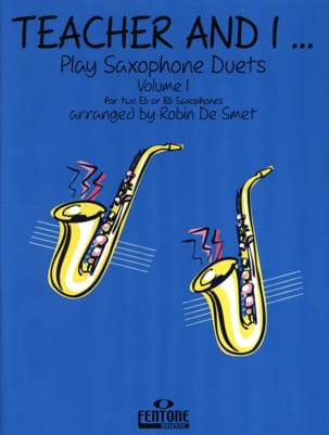 - Teacher And I Play Saxophone Duets Volume 1 - Partition - di-arezzo.fr
