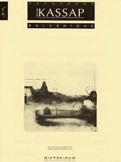 Balkanique Sylvain Kassap Partition Saxophone - laflutedepan
