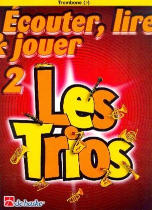 DE HASKE - Ecouter Lire et Jouer - Les trios Volume 2 - 3 Trombones - Partition - di-arezzo.fr