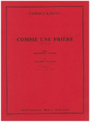Comme Une Prière - Fabrice Kastel - Partition - laflutedepan.com