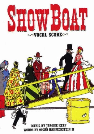 Jerome Kern - Show Boat - Vocal Score - Partition - di-arezzo.fr