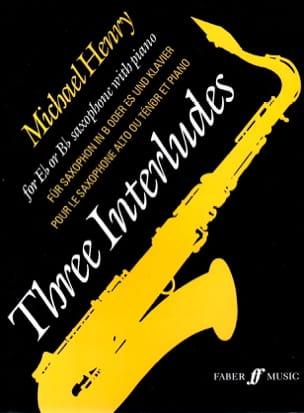 Michael Henry - Three Interludes - Sheet Music - di-arezzo.com