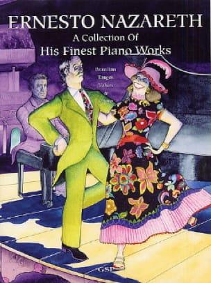 Ernesto Nazareth - A Collection Of His Finest Piano Works - Sheet Music - di-arezzo.co.uk