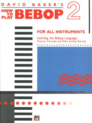 How To Play Bebop Volume 2 David Baker Partition laflutedepan