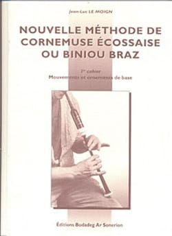 Jean-Luc Le Moign - New Scottish Bagpipe Method or Biniou Braz Volume 1 - Sheet Music - di-arezzo.com