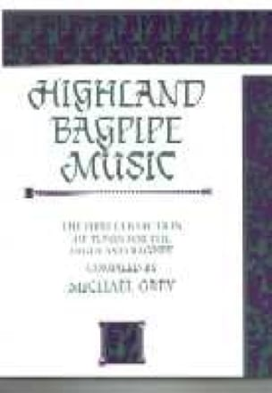 Highland Bagpipe Music Volume 1 Michael Grey Partition laflutedepan