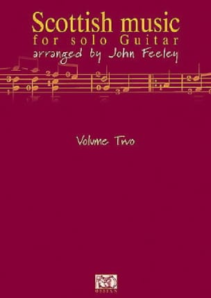 John Feeley - Scottish Music For Solo Guitar Volume 2 - Partition - di-arezzo.fr