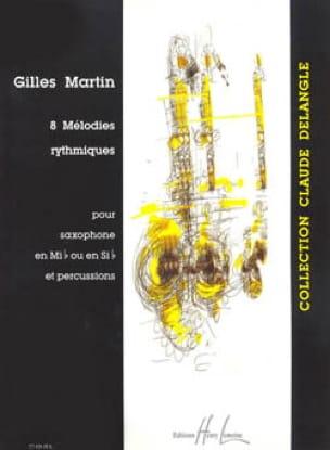 Gilles Martin - 8 Mélodies Rythmiques - Partition - di-arezzo.fr