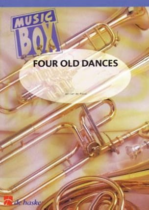 Jan Van der Roost - Four old dances - music box - Partition - di-arezzo.fr
