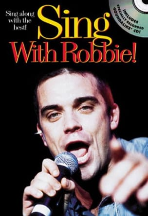 Sing With Robbie Robbie Williams Partition Pop / Rock - laflutedepan