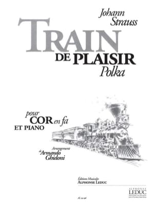 Johann Strauss - Train de Plaisir (Polka) - Partition - di-arezzo.fr