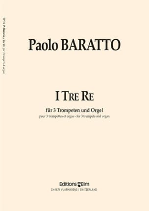 I Tre Re Paolo Baratto Partition Trompette - laflutedepan