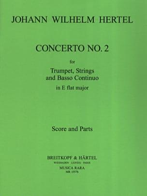 Johann Wilhelm Hertel - Concerto N° 2 In Eb - Partition - di-arezzo.fr