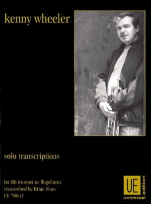 Kenny Wheeler - Solo Transcriptions - Partition - di-arezzo.fr