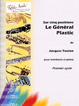 Le Général Plastic Jacques Toulon Partition Trombone - laflutedepan