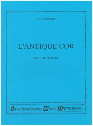 L' Antique Cor Emile Cochereau Partition Cor - laflutedepan