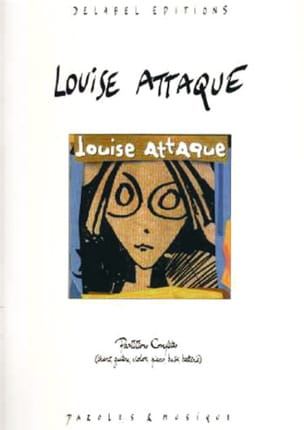 Louise Attaque - Louise Attaque Score - Partition - di-arezzo.fr