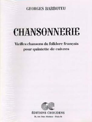 Chansonnerie - Georges Barboteu - Partition - laflutedepan.com