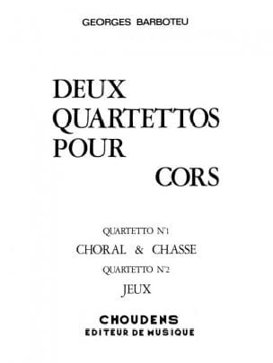 2 Quartettos - Georges Barboteu - Partition - Cor - laflutedepan.com