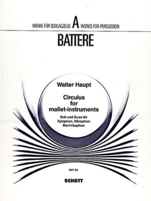 Walter Haupt - Circulus For Mallet-Instruments - Partition - di-arezzo.fr
