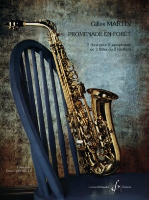 Promenade En Forêt Gilles Martin Partition Saxophone - laflutedepan