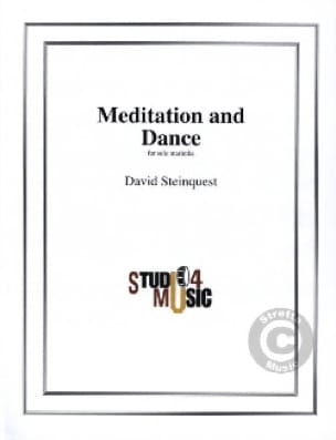Méditation And Dance David Steinquest Partition Marimba - laflutedepan
