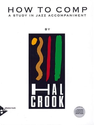 Hal Crook - How To Comp A Study In Jazz Accompaniment - Partition - di-arezzo.fr