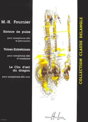 Marie-Hélène Fournier - History of Pulse / Toises-Spacers / The Wink of the Dragon - Sheet Music - di-arezzo.com