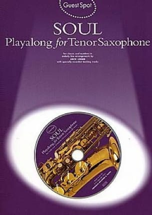 - Guest Spot - Soul Playalong For Tenor Saxophone - Partition - di-arezzo.fr