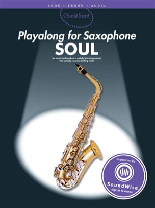 - Guest Spot - Soul Playalong For Alto Saxophone - Partition - di-arezzo.fr