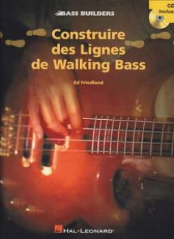 Ed Friedland - Construire Des Lignes de Walking Bass - Partition - di-arezzo.fr