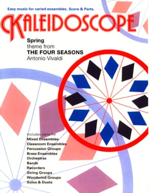 Antonio Vivaldi - Spring, The Four Seasons - Kaleidoscope N° 40 - Partition - di-arezzo.fr