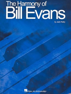 Jack Reilly - The Harmony Of Bill Evans - Sheet Music - di-arezzo.com