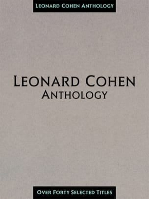 Leonard Cohen - Leonard Cohen Anthology 40 Songs - Sheet Music - di-arezzo.com
