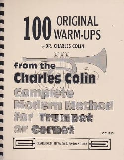 Charles Colin - 100 Original Warm Ups - Partition - di-arezzo.fr