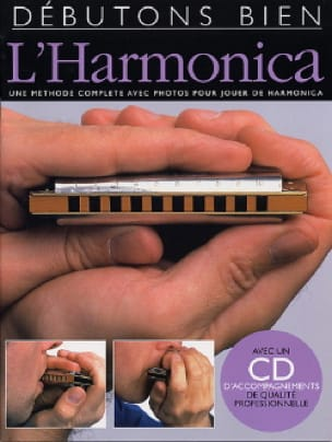 Steve Jenning - Débutons Bien L' Harmonica - Partition - di-arezzo.fr