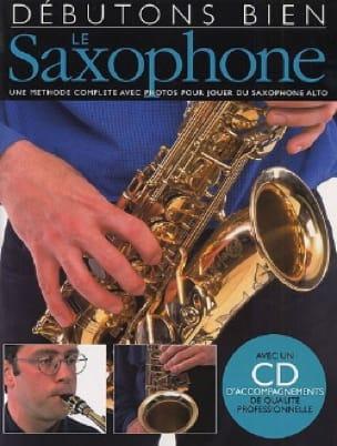 Steve Tayton - Débutons Bien le Saxophone - Partition - di-arezzo.fr