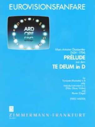 Marc-Antoine Charpentier - Prélude Aus Dem Te Deum In D - Partition - di-arezzo.fr