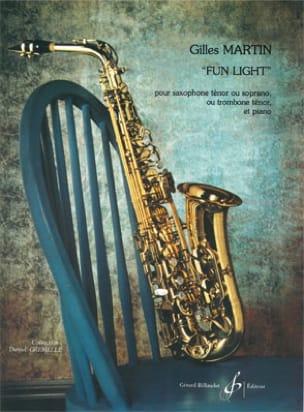 Gilles Martin - Fun Light - Partition - di-arezzo.fr