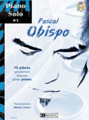 Pascal Obispo - Piano Solo N ° 2 - 10 pieces specially adapted for piano - Sheet Music - di-arezzo.co.uk